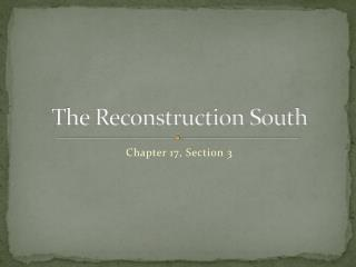 The Reconstruction South