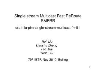 draft-liu-pim-single-stream-multicast-frr-01