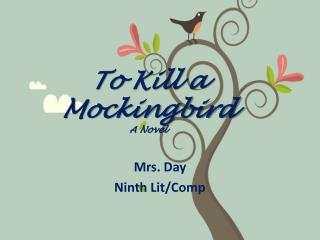 To Kill a Mockingbird A Novel