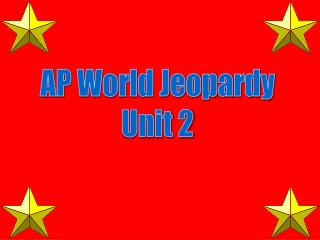 AP World Jeopardy Unit 2
