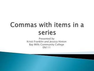 Commas with items in a series