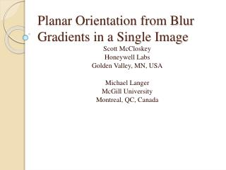 Planar Orientation from Blur Gradients in a Single Image