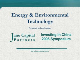 Energy  Environmental Technology  Presented by Jane Lindner