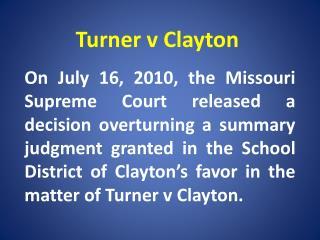 Turner v Clayton