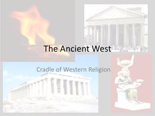 The Ancient West