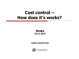 Cost control –  How does it's works?