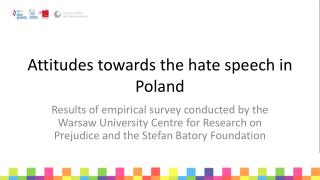Attitudes towards the hate speech in Poland