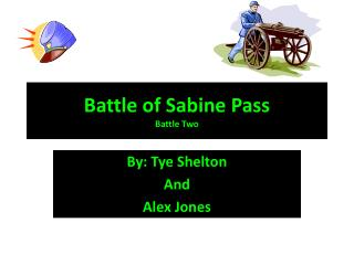 Battle of Sabine Pass  Battle Two