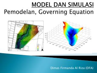 MODEL DAN SIMULASI Pemodelan , Governing Equation