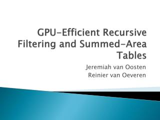 GPU-Efficient Recursive Filtering and Summed-Area Tables