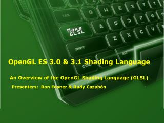 OpenGL ES 3.0 & 3.1 Shading Language