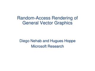 Random-Access Rendering of  General Vector Graphics