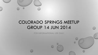 Colorado springs  meetup  group 14  jun  2014