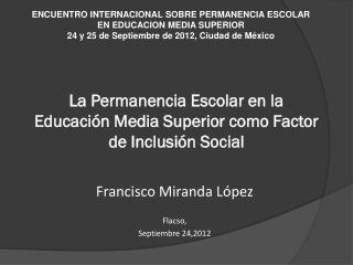 La Permanencia Escolar en la Educación Media Superior como Factor de Inclusión  Social