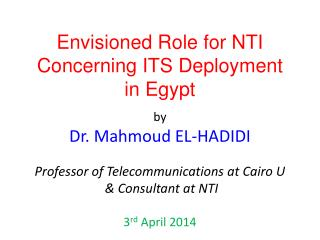 Envisioned Role for NTI Concerning ITS Deployment in Egypt