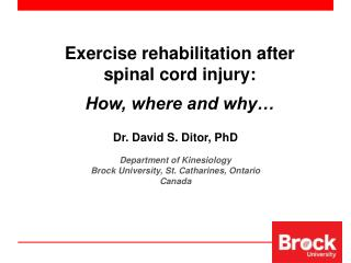 E xercise rehabilitation after spinal cord injury: How, where and why…