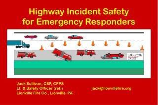 Highway Incident Safety for Emergency Responders