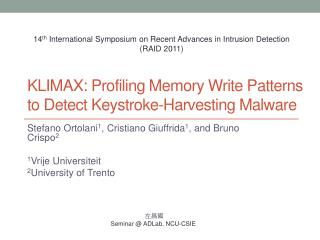 KLIMAX:  Profiling  Memory Write Patterns  to Detect  Keystroke-Harvesting Malware