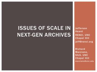 Issues of scale in next-gen archives