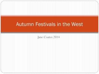 Autumn Festivals in the West