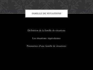 Famille  de situations