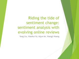 Riding the tide of sentiment change: sentiment analysis with evolving online reviews