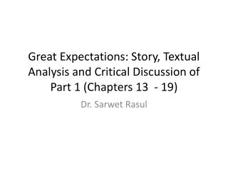 Great Expectations: Story, Textual Analysis and Critical Discussion of Part 1 (Chapters 13  - 19)