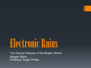 Electronic Ruins