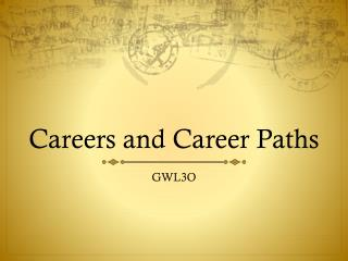 Careers and Career Paths