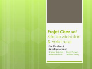 Projet  Chez soi Site de Moncton & volet rural