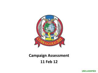 Campaign Assessment  11 Feb 12