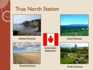 True North Station