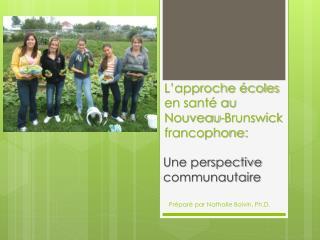 L'approche écoles en santé au Nouveau-Brunswick  francophone: