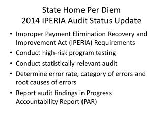 State Home Per Diem  2014 IPERIA Audit Status Update