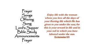 Prayer Songs Offering Song Lord's Supper Bible Study Announcements Prayer
