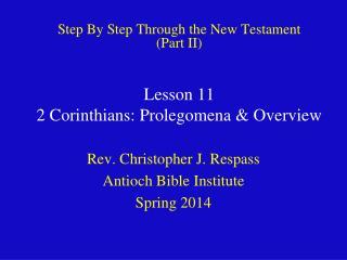 Lesson 11 2 Corinthians: Prolegomena & Overview
