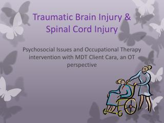 Traumatic Brain Injury & Spinal Cord Injury