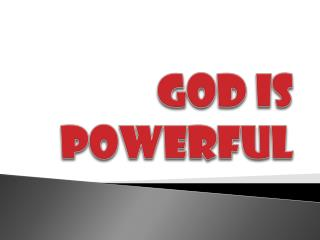 God is Powerful