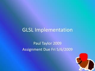 GLSL Implementation