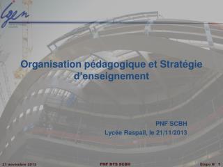 Organisation pédagogique et Stratégie d'enseignement