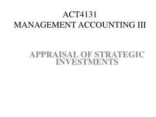 ACT4131  Management Accounting III ACT4131 MANAGEMENT  ACCOUNTING III