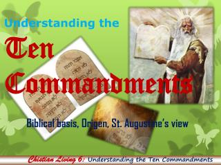 Understanding the  Ten Commandments