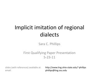 Implicit imitation of regional dialects