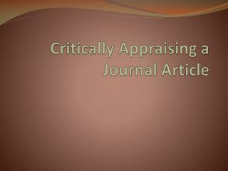 Critically Appraising a Journal Article