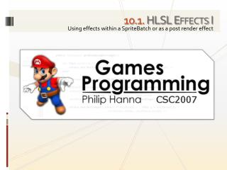 10 . 1. HLSL Effects I