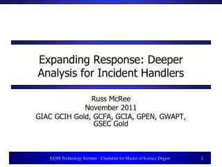 Expanding Response: Deeper Analysis for Incident Handlers
