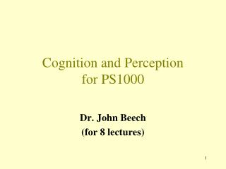 Cognition and Perception  for PS1000