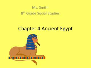 Chapter 4 Ancient Egypt