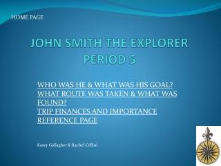 JOHN SMITH THE EXPLORER PERIOD  5