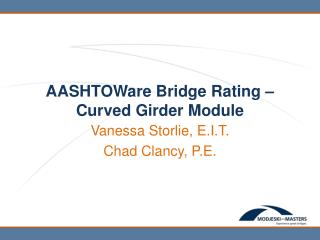 AASHTOWare  Bridge Rating – Curved Girder Module